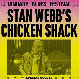 January Blues Festival - STAN WEBB's CHICKEN SHACK