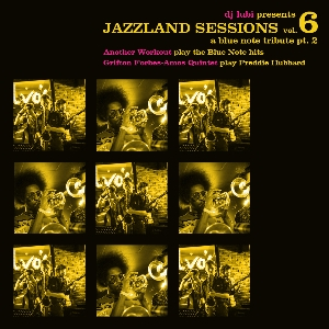 Jazzland Sessions: A Blue Note Records Tribute pt2