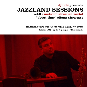 Jazzland Sessions: Malcolm Strachan Sextet