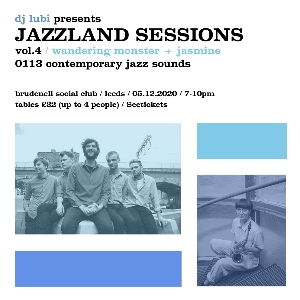 JAZZLAND SESSIONS VOL 4 : Wandering Monster
