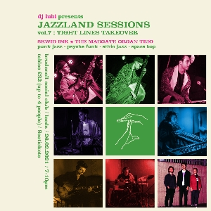 Jazzland Sessions Vol 7: Tight Lines Takeover