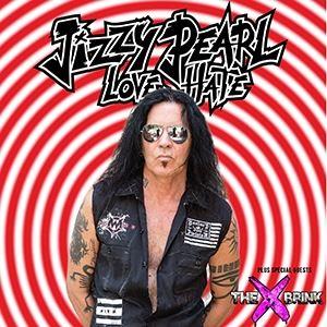 Jizzy Pearl love/hate
