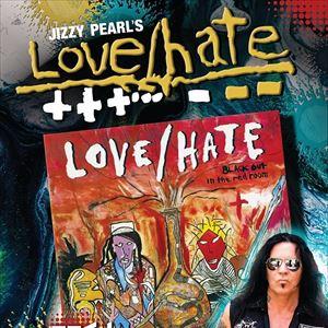 Jizzy Pearl Love Hate