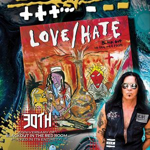 Jizzy Pearl Love/Hate - Blackout 30th Anniversary