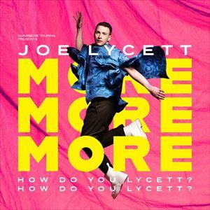 Joe Lycett: More, More, More!