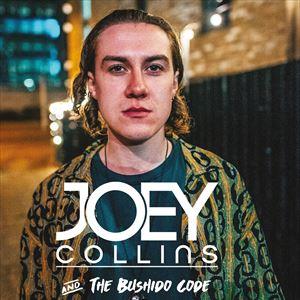 Joey Collins & The Bushido Code