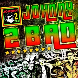 Johnny 2 Bad