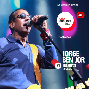 Jorge Ben Jor - EDPCOOLJAZZ 2021