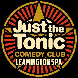 Just the Tonic Comedy Club - Leamington Spa