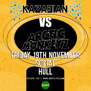 Kazabian vs Arctic Monkeyz