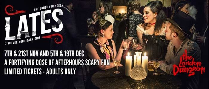 London Dungeon LATES - back by popular demand!