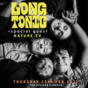Long Tonic + special guest Nature TV