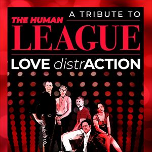 Love DistrAction - Tribute to Human League