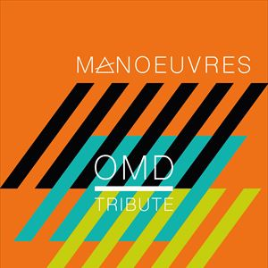 Manoeuvres - OMD Tribute