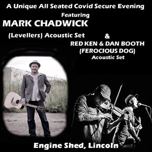 Mark Chadwick, Red Ken & Dan Booth (Acoustic Sets)