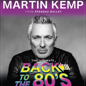 Martin Kemp: Back to the 80's Party!