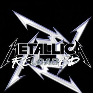 Metallica Reloaded + support