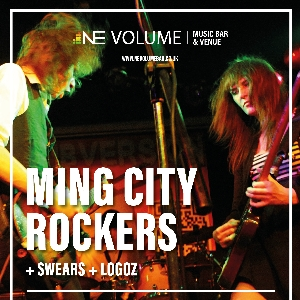 Ming City Rockers + Swears + LoGOz
