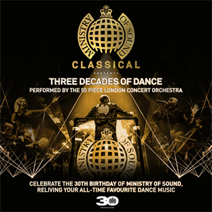 Ministry of Sound Classical: 3 Decades of Dance