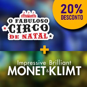Monet & Klimt + O Fabuloso Circo De Natal