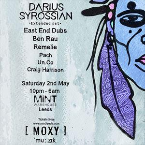 MOXY mu:zik - Darius Syrossian, East End Dubs