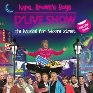 Mrs Browns Boys 2020 Christmas Special See Tickets   Mrs Brown's Boys D'Live Show Tickets | Saturday, 12