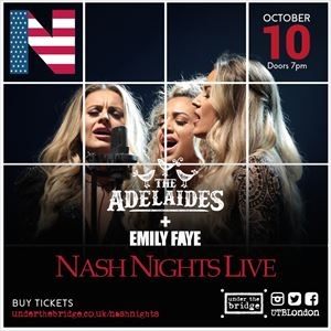 Nash Nights Live With The Adelaides & Emily Faye