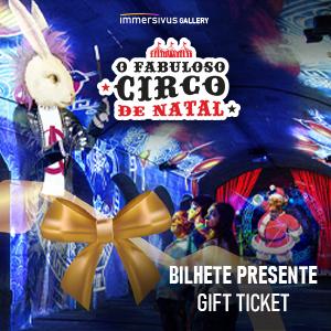 O Fabuloso Circo de Natal Bilhete Presente