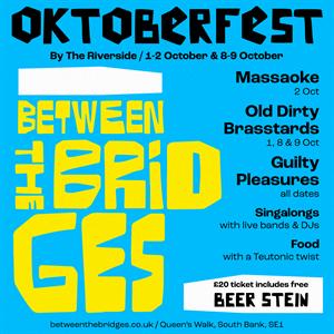 Oktoberfest at Between The Bridges
