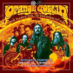 Orange Goblin - Live in Lockdown - Day One