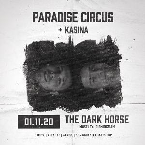 Paradise Circus + Kasina