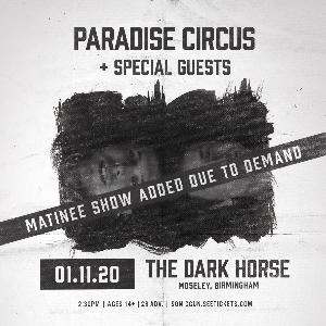 Paradise Circus (MATINEE)