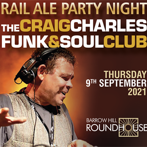 Party Night w/ The Craig Charles Funk & Soul Club