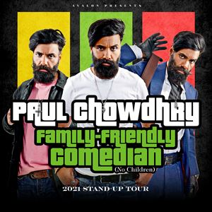 Paul Chowdhry: Family-Friendly Comedian