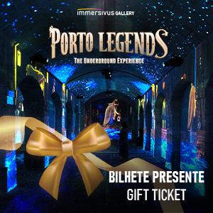 Porto Legends Bilhete Presente