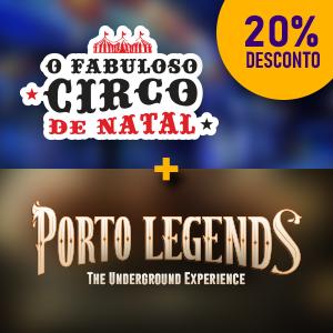 Porto Legends + O Fabuloso Circo De Natal