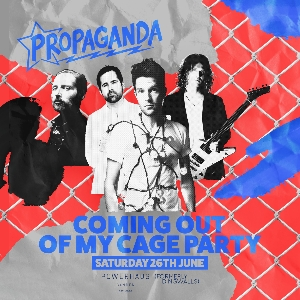 Propaganda: Coming Out Of My Cage Party