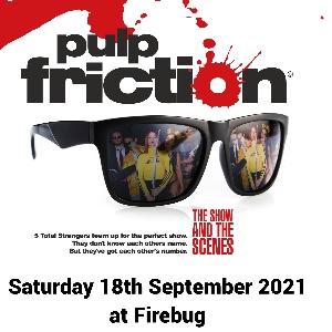 Pulp Friction - Tarantino soundtrack tribute show.