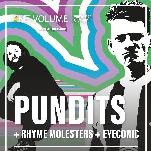 Pundits + Rhyme Molesters + Eyeconic