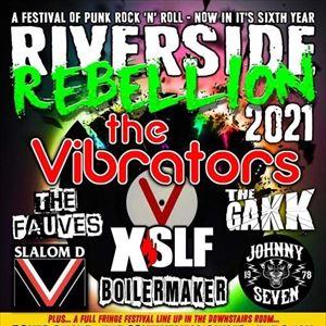 Riverside Rebellion 6: The Vibrators XSLF The Gakk