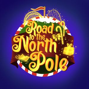 Road To The North Pole Dates and Times