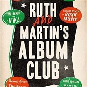 Ruth And Martin's Album Club - Signed 1st Edition