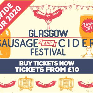 Sausage And Cider Fest - Glasgow