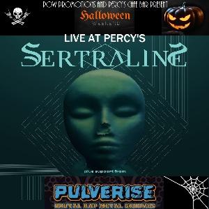 Sertraline / Pulverise / Devil's Playground
