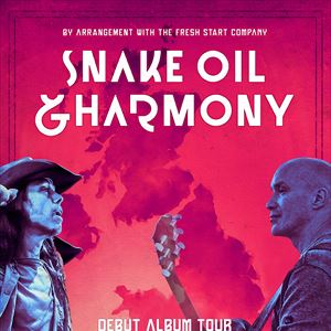 Snake Oil and Harmony - Dan Reed & Danny Vaughn