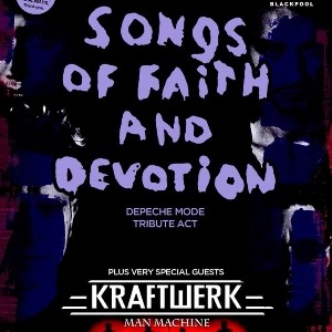 Songs Of Faith And Devotion & Man Machine
