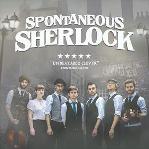 Spontaneous Sherlock (16+)