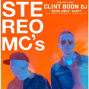 Stereo MC's plus Clint Boon - Boon Army Night