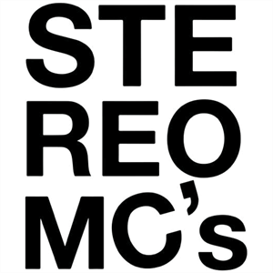 Stereo MCs + Support