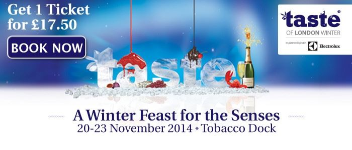 Taste of London Winter Early Bird offer ends 24 October